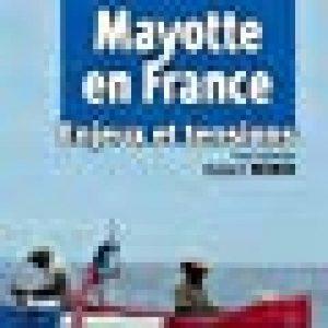 Mayotte en France : Enjeux et tensions de la marque Hubert Bonin image 0 produit